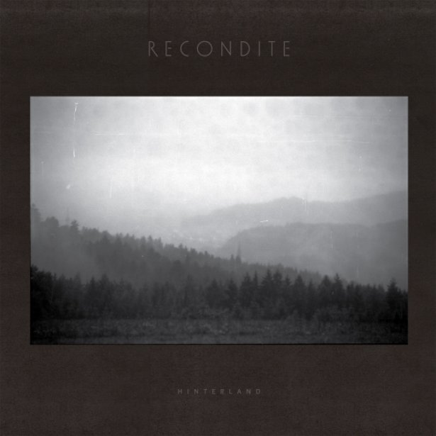 Recondite's Hinterland album from 2013 on Ghostly International.