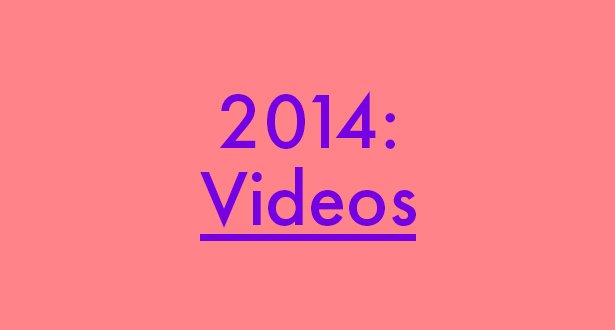 roundup-2014-artist-videos_blog.jpg