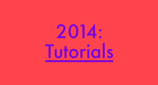 roundup-2014-artist-tutorials_blog.jpg